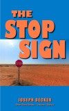 The Stop Sign by Joseph Decker